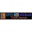 Efes Kebab Török Étterem - Garay Center